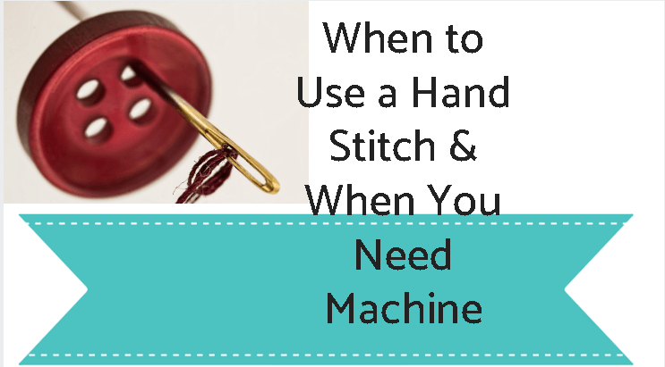 Hand stitch or machine stitch