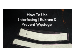 how to use bukram or interfacing