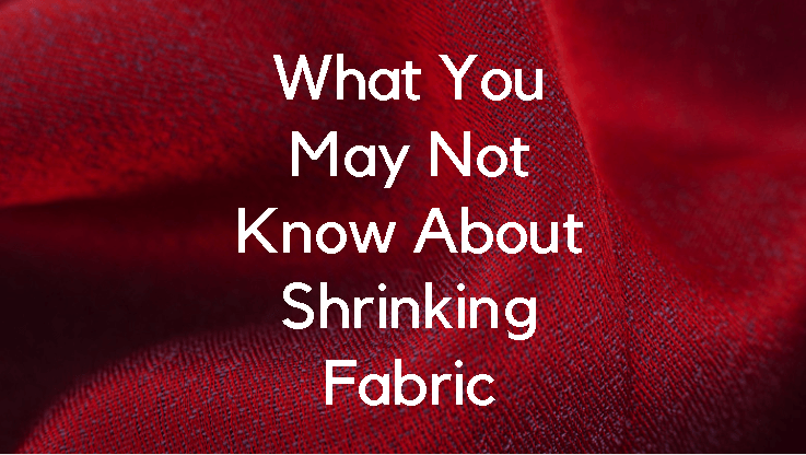 Fabric Shrinkage : Shrink Proof Your Dress
