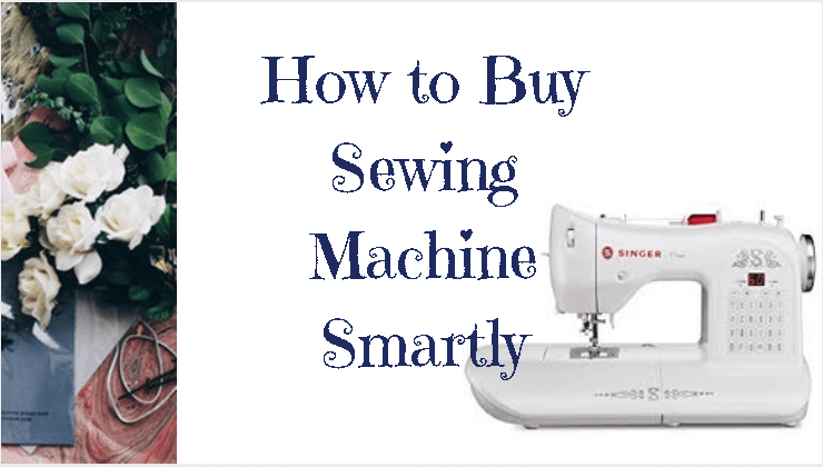 how to buy sewing machine