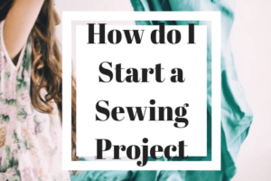 How Start to Sew