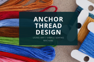 How To Do Anchor Thread Work