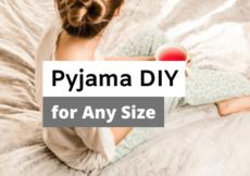How to Make Pajamas
